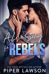 A Love Song for Rebels - Piper Lawson pdf download