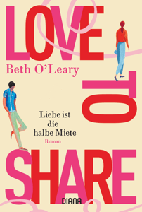 Love to share – Liebe ist die halbe Miete - Beth O'Leary pdf download