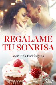 Regálame tu sonrisa - Moruena Estríngana pdf download
