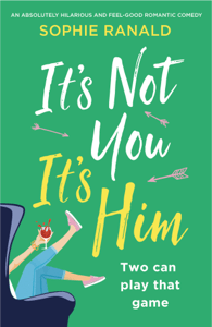 It's Not You It's Him - Sophie Ranald pdf download