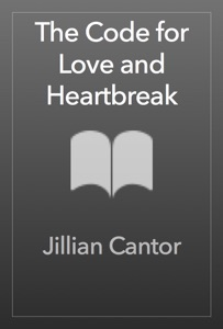 The Code for Love and Heartbreak - Jillian Cantor pdf download