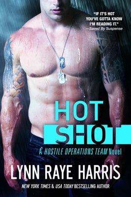 HOT Shot - Lynn Raye Harris pdf download