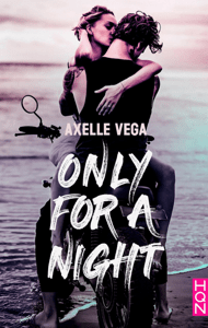 Only For a Night - Axelle Vega pdf download