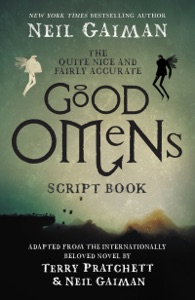The Quite Nice and Fairly Accurate Good Omens Script Book - Neil Gaiman pdf download