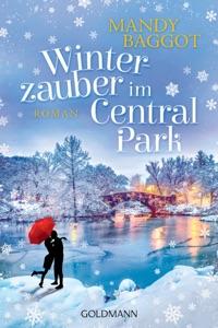 Winterzauber im Central Park - Mandy Baggot pdf download
