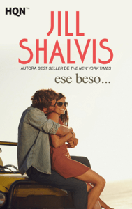 Ese beso… - Jill Shalvis pdf download