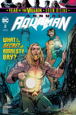Aquaman Annual (2017-) #2 - Vita Ayala, Kelly Sue DeConnick & Victor Ibanez