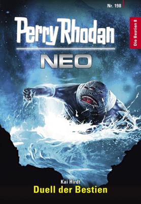 Perry Rhodan Neo 198: Duell der Bestien - Kai Hirdt pdf download