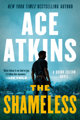 The Shameless - Ace Atkins