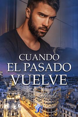 Cuando el pasado vuelve - Erina Alcalá pdf download