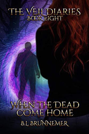 When The Dead Come Home by B.L. Brunnemer PDF Download