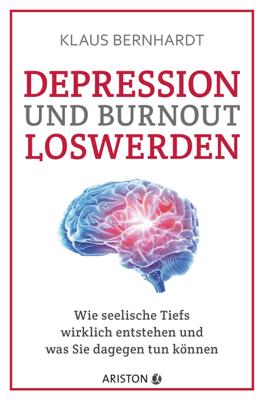 Depression und Burnout loswerden - Klaus Bernhardt pdf download