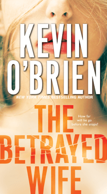 The Betrayed Wife - Kevin O'Brien pdf download