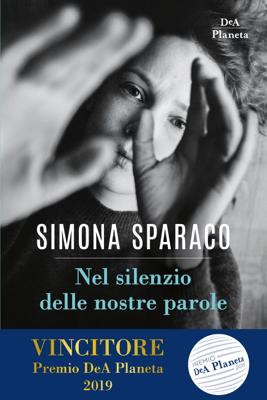 Nel silenzio delle nostre parole - Simona Sparaco pdf download