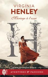 Mariage à l'essai - Virginia Henley pdf download