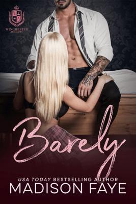 Barely - Madison Faye