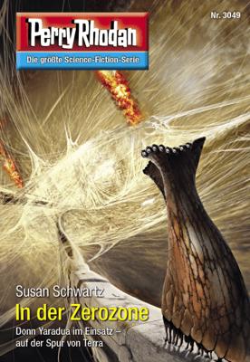 Perry Rhodan 3049: In der Zerozone - Susan Schwartz pdf download