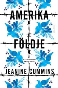 Amerika földje - Jeanine Cummins pdf download