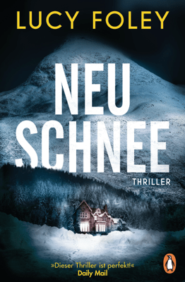 Neuschnee - Lucy Foley pdf download