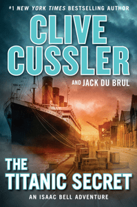 The Titanic Secret - Clive Cussler & Jack Du Brul pdf download