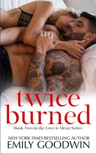 Twice Burned - Emily Goodwin pdf download