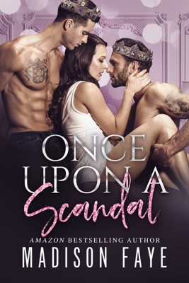 Once Upon A Scandal - Madison Faye pdf download