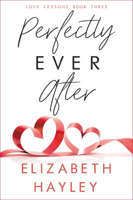 Perfectly Ever After - Elizabeth Hayley pdf download