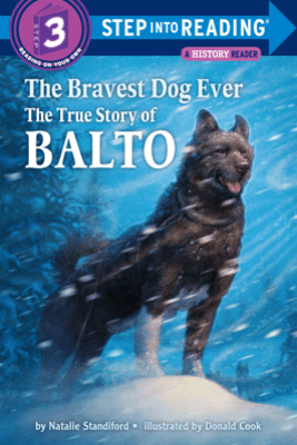 The Bravest Dog Ever - Natalie Standiford & Donald Cook