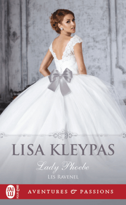 Les Ravenel (Tome 5) - Lady Phoebe - Lisa Kleypas pdf download