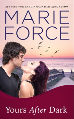 Yours After Dark (Gansett Island Series, Book 20) - Marie Force pdf download