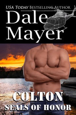 SEALs of Honor: Colton - Dale Mayer pdf download