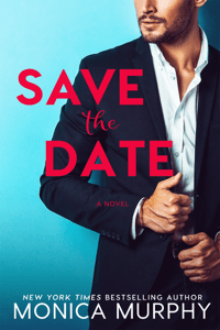Save The Date - Monica Murphy pdf download