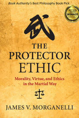The Protector Ethic - James V. Morganelli