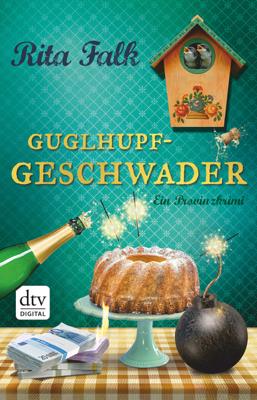 Guglhupfgeschwader - Rita Falk pdf download