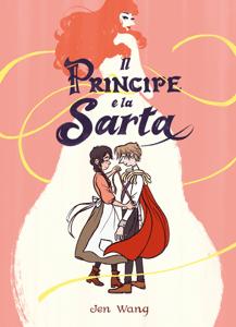 Il Principe e la Sarta - Jen Wang pdf download