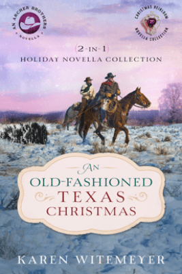 Old-Fashioned Texas Christmas - Karen Witemeyer