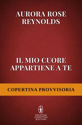 Il mio cuore appartiene a te - Aurora Rose Reynolds pdf download
