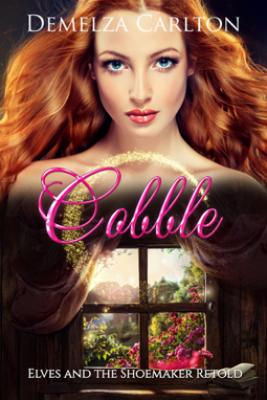 Cobble: Elves and the Shoemaker Retold - Demelza Carlton