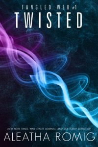 Twisted - Aleatha Romig pdf download