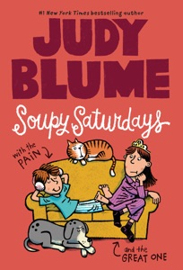 Soupy Saturdays with the Pain and the Great One - Judy Blume & James Stevenson pdf download