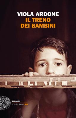 Il treno dei bambini - Viola Ardone pdf download