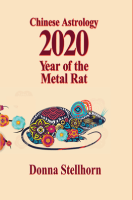 Chinese Astrology: 2020 Year of the Metal Rat - Donna Stellhorn