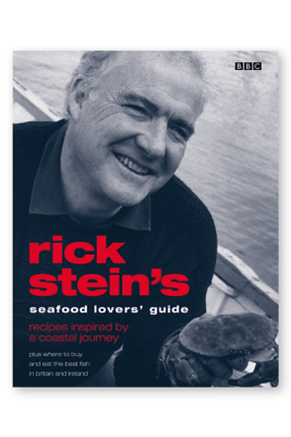 Rick Stein's Seafood Lovers' Guide - Rick Stein