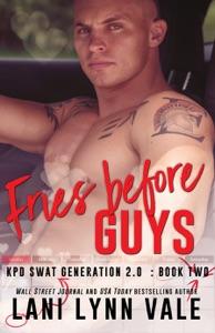 Fries Before Guys - Lani Lynn Vale pdf download