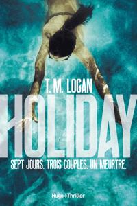 Holiday - TM Logan pdf download