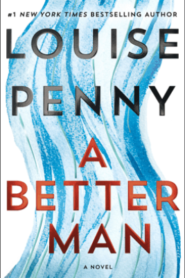 A Better Man - Louise Penny