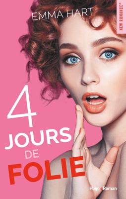 4 jours de folie - Emma Hart pdf download