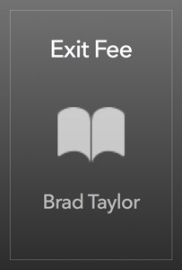 Exit Fee - Brad Taylor pdf download