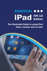 Essential iPad iOS 12 Edition - Kevin Wilson pdf download
