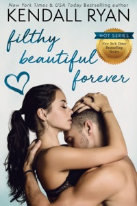 Filthy Beautiful Forever - Kendall Ryan pdf download